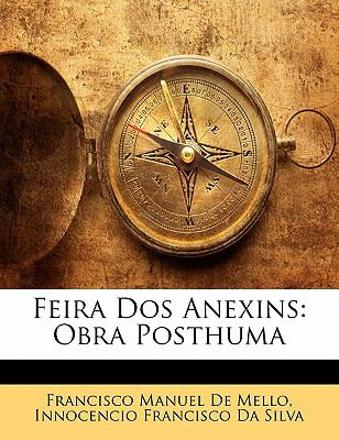 Paperback Feira Dos Anexins : Obra Posthuma Book