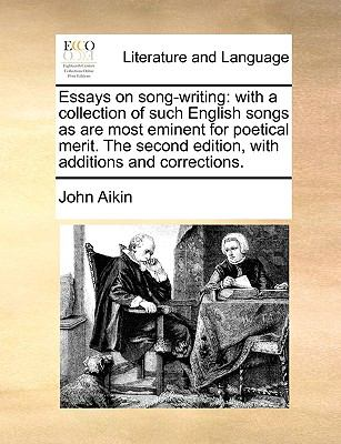 Paperback Essays on Song-Writing : With a collection of such English songs as are most eminent for poetical merit. the second edition, with additions and Correct Book