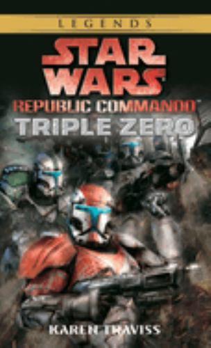Star Wars: Republic Commando - Triple Zero - Book  of the Star Wars Legends