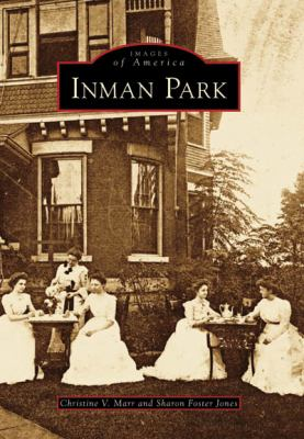 Inman Park - Book  of the Images of America: Georgia