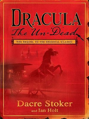 Dracula the Un-Dead (Thorndike Press Large Prin... [Large Print] 1410420787 Book Cover