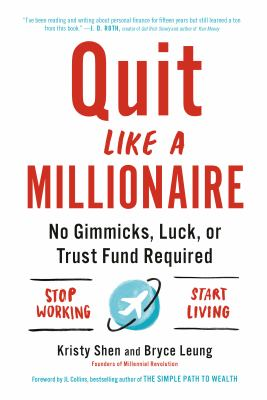Paperback Quit Like a Millionaire : No Gimmicks, Luck, or Trust Fund Required Book