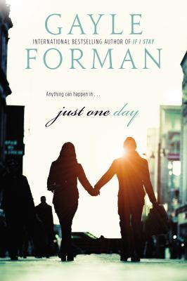 Just One Day - Book #1 of the Just One Day