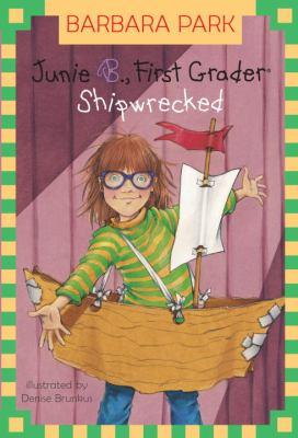 Junie B., First Grader: Shipwrecked - Book #23 of the Junie B. Jones