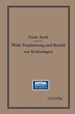 Wahl, Projektierung Und Betrieb Von... book by Friedrich Barth
