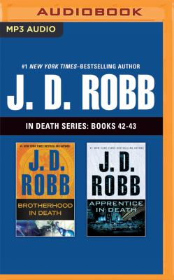 J. D. Robb In Death Series: Books 42-43: Brotherhood in Death, Apprentice in Death - Book  of the In Death