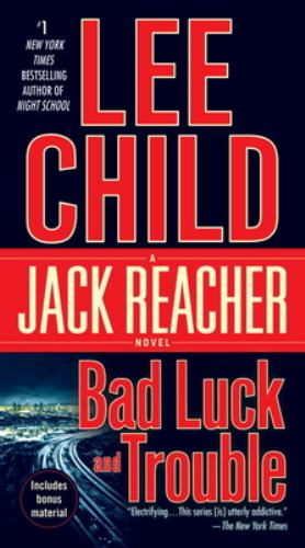 Bad Luck and Trouble - Book #11 of the Jack Reacher
