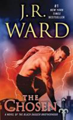 The Chosen - Book #15 of the Black Dagger Brotherhood