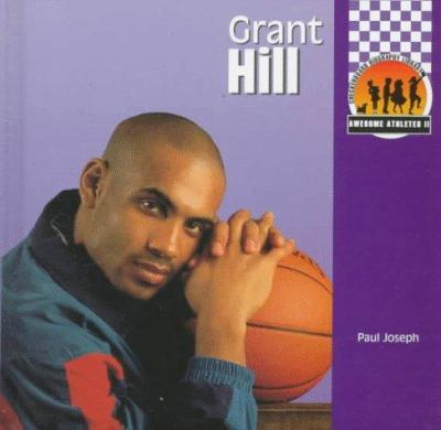 Grant Hill (Awesome Athletes) - Joseph, Paul