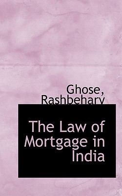 Paperback The Law of Mortgage in Indi Book