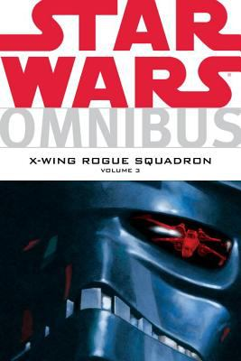 Star Wars Omnibus: X-Wing Rogue Squadron    book by Various