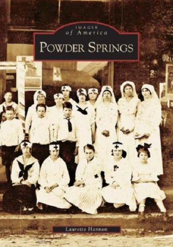 Powder Springs - Book  of the Images of America: Georgia