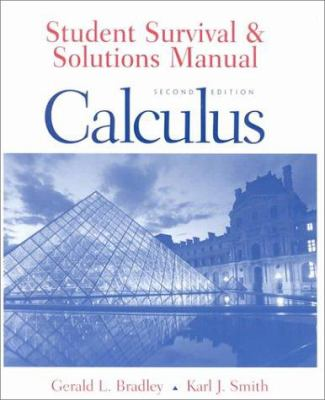 student survival and solutions manual book by karl j smith rh thriftbooks com calculus 3rd edition strauss bradley smith solutions manual pdf