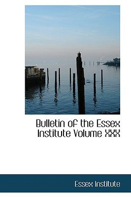 Paperback Bulletin of the Essex Institute Book