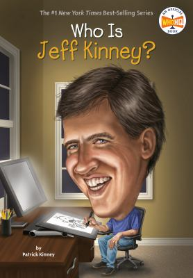 Who Is Jeff Kinney? - Book  of the Who Was/Is...?
