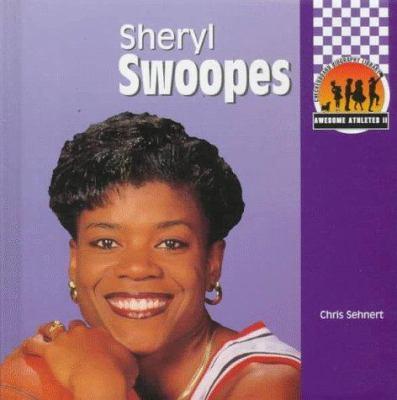 Sheryl Swoopes (Awesome Athletes) (Awesome Athletes, Set II) - Chris W. Sehnert