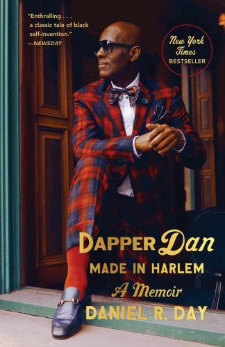 Hardcover Dapper Dan: Made in Harlem : A Memoir Book