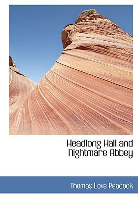 Paperback Headlong Hall and Nightmare Abbey Book