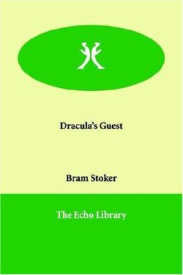 Dracula's Guest 1847022944 Book Cover