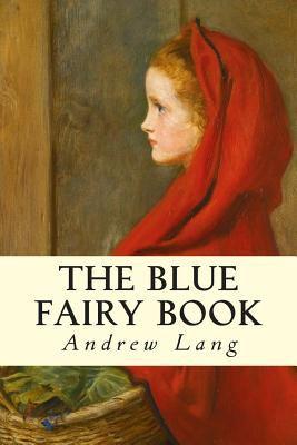 The Blue Fairy Book 150297360X Book Cover