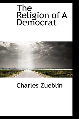 Paperback The Religion of a Democrat Book