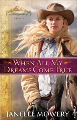 Paperback When All My Dreams Come True Book