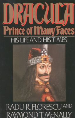 Dracula, Prince of Many Faces: His Life and His... B0016WG3HU Book Cover