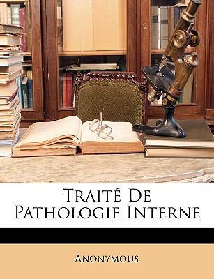 Trait? de Pathologie Interne - Anonymous