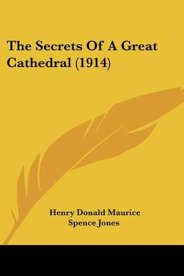 Paperback The Secrets of a Great Cathedral Book