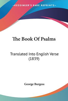 Paperback The Book of Psalms : Translated into English Verse (1839) Book