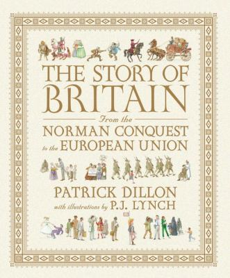 The Story of Britain from the Norman Conquest to the European Union - Patrick Dillon