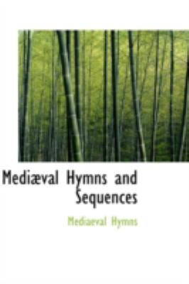 Paperback Medi?val Hymns and Sequences Book
