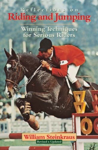 Paperback Reflections on Riding and Jumping : Winning Techniques for Serious Riders Book