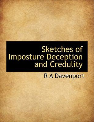 Paperback Sketches of Imposture Deception and Credulity Book
