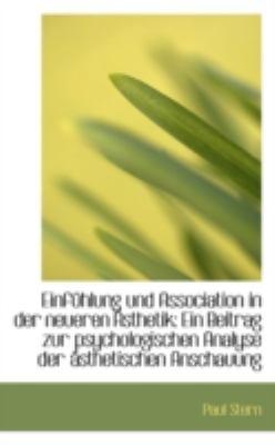 Paperback Einf?hlung und Association in der Neueren ?sthetik : Ein Beitrag zur psychologischen Analyse Der ?sth Book