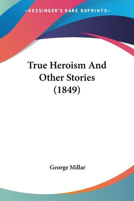 Paperback True Heroism and Other Stories Book