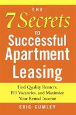 The 7 Secrets to Successful Apartment Leasing : Find Quality Renters, Fill Vacancies, and Maximize Your Rental Income (0071462589 4759904) photo