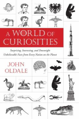 A World of Curiosities: Surprising,    book by John Oldale