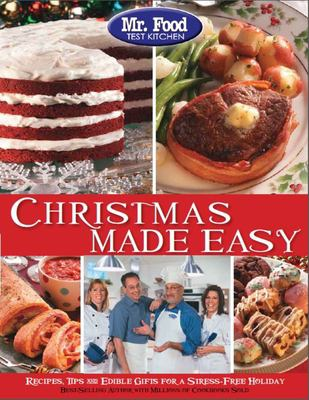 Mr food christmas made easy book by mr food test kitchen mr food test kitchen christmas made easy recipes tips and edible gifts for a stress free holiday forumfinder Image collections