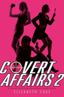 Paperback Covert Affairs 2 : Spy Girls Are Forever; Dial V for Vengeance; If Looks Could Kill Book