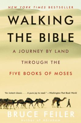 Paperback Walking the Bible : A Journey by Land Through the Five Books of Moses Book