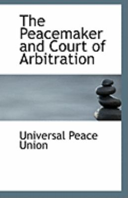 Paperback The Peacemaker and Court of Arbitration Book