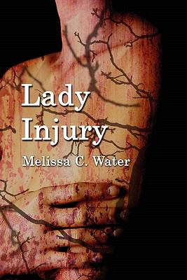 Lady Injury - Melissa C. Water