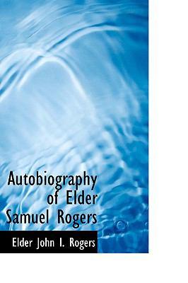 Paperback Autobiography of Elder Samuel Rogers Book