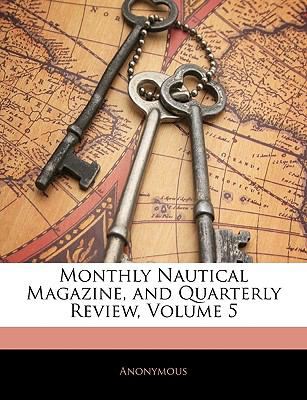 Paperback Monthly Nautical Magazine, and Quarterly Review Book