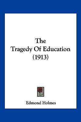 Hardcover The Tragedy of Education Book