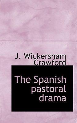 Paperback The Spanish Pastoral Dram Book