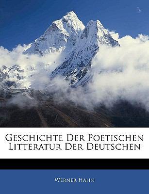 Paperback Geschichte der Poetischen Litteratur der Deutschen Book