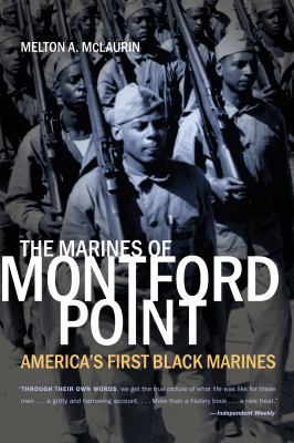 Paperback The Marines of Montford Point : America's First Black Marines Book
