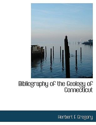 Paperback Bibliography of the Geology of Connecticut Book